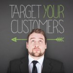 Target your customers - find about needs they do not even know about.